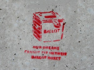 Our_dreams_cannot_fit_in_their_ballot_boxes
